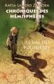 Couverture Chroniques des hémisphères, tome 1 : Le Bal des poussières Editions Les Impressions Nouvelles (Imaginaires) 2012