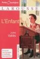 Couverture L'enfant Editions Larousse (Petits classiques) 2009