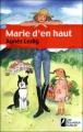 Couverture Marie d'en haut Editions Les Nouveaux auteurs 2011