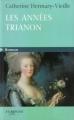 Couverture Les années Trianon Editions Feryane 2010