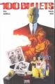Couverture 100 Bullets (Broché), tome 01 : Première salve Editions Semic (Books) 2003