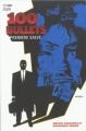 Couverture 100 Bullets (Broché), tome 01 : Première salve Editions Panini (100% Vertigo) 2009