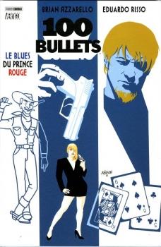 Couverture 100 Bullets (Broché), tome 05 : Le Blues du Prince Rouge