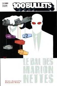 Couverture 100 Bullets (Broché), tome 08 : Le bal des marionnettes