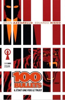Couverture 100 Bullets (Broché), tome 10 : Il était une fois le Trust