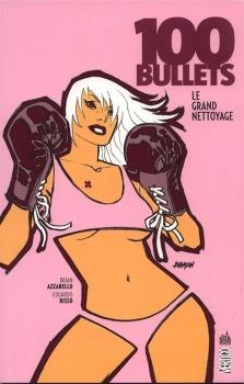 Couverture 100 Bullets (Broché), tome 16 : Le grand nettoyage