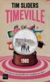 Couverture Timeville Editions Fleuve 2012