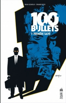 Couverture 100 Bullets (Cartonné), tome 01 : Première salve