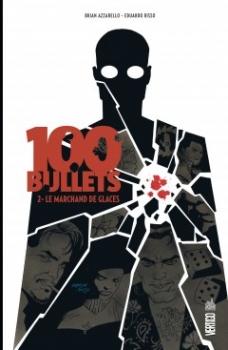 Couverture 100 Bullets (Cartonné), tome 02 : Le Marchand de glaces