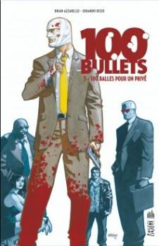Couverture 100 Bullets (Cartonné), tome 05 : 100 Balles pour un privé