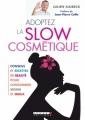Couverture Adoptez la slow cosmétique Editions Leduc.s 2012