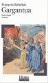 Couverture Gargantua Editions Folio  (Plus classiques) 2004