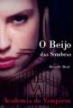 Couverture Vampire Academy, tome 1 : Soeurs de Sang Editions Nova Fronteira 2009