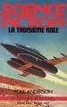 Couverture La troisième race Editions Fleuve (Noir - Lendemains retrouvés) 1981