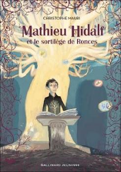Couverture Mathieu Hidalf, tome 3 : Mathieu Hidalf et le sortilège de ronces