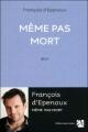 Couverture Même pas mort Editions Anne Carrière 2010