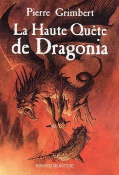 Couverture La haute quête de Dragonia