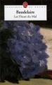 Couverture Les fleurs du mal / Les fleurs du mal et autres poèmes Editions Le livre de poche (Classiques de poche) 1999