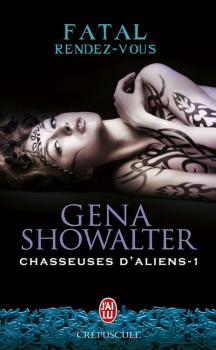 Couverture Chasseuses d'aliens, tome 1 : Fatal rendez-vous