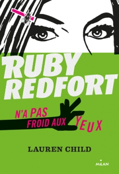 Couverture Ruby Redfort, tome 1 : Ruby Redfort n'a pas froid aux yeux