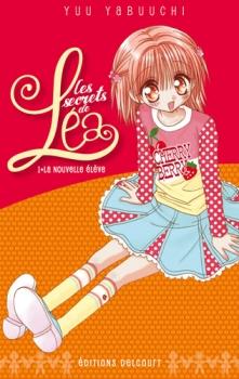 Couverture Les secrets de Léa, tome 1 : La nouvelle élève
