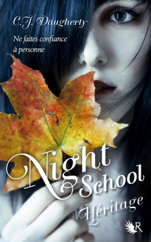 Night School, tome 2 : Héritage de C.J. Daugherty