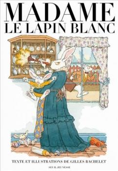 Couverture Madame Le Lapin Blanc