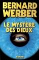 Couverture Cycle des dieux, tome 3 : Le mystère des dieux Editions France Loisirs 2007
