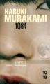 Couverture 1Q84, tome 2 : Juillet-septembre Editions 10/18 2012