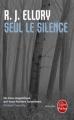 Couverture Seul le silence Editions Le Livre de Poche (Thriller) 2011