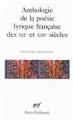 Couverture Anthologie de la poésie lyrique française des XIe et XIIIe siècles Editions Gallimard  (Poésie) 1989