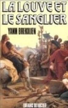 Couverture La Louve et le Sanglier, tome 1 : Les chemins d'Alésia