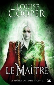 Couverture Le Maître du Temps, tome 3 : Le Maître
