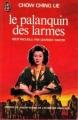 Couverture Le Palanquin des larmes Editions J'ai Lu 1979