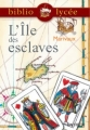 Couverture L'île des esclaves Editions Hachette (Biblio lycée) 2003