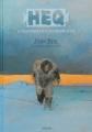 Couverture Le Chant pour celui qui désire vivre, tome 1 : Heq  Editions Sarbacane 2012