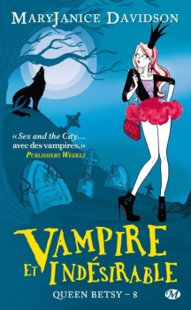 Couverture Queen Betsy, tome 08 : Vampire et indésirable