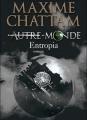 Couverture Autre-monde, tome 4 : Entropia Editions France Loisirs 2012