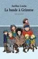Couverture La bande à Grimme Editions L'École des loisirs (Neuf) 2012