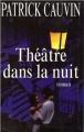 Couverture Théâtre dans la nuit Editions Le Grand Livre du Mois 1997
