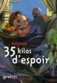 Couverture 35 kilos d'espoir Editions France Loisirs (Graffiti) 2003