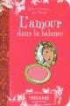 Couverture L'amour dans la balance Editions Trécarré (Intime) 2005