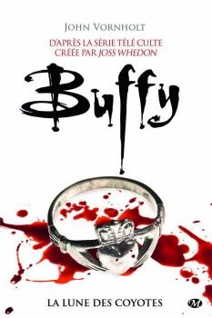 Couverture Buffy contre les vampires, tome 03 : La lune des coyotes