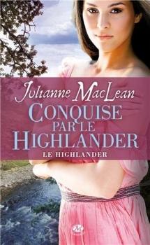 Couverture Le Highlander, tome 2 : Conquise par le Highlander