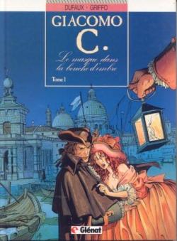 Couverture Giacomo C., tome 01 : Le masque dans la bouche d'ombre