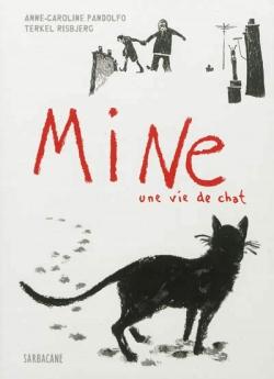 Couverture Mine, une vie de chat