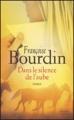 Couverture Dans le silence de l'aube Editions France Loisirs 2007