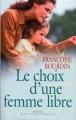 Couverture Lucrèce, tome 2 : Le choix d'une femme libre Editions France Loisirs 2003