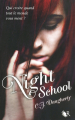 Couverture Night school, saison 1, tome 1 Editions Robert Laffont (R) 2012