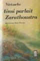 Couverture Ainsi parlait Zarathoustra Editions Le Livre de Poche (Classique) 1963